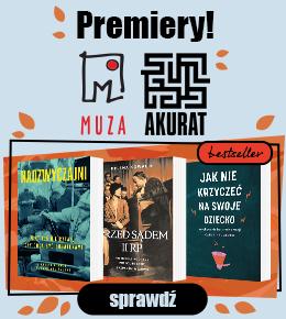Hity wydawnictwa Muza i Akurat