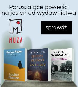 Poruszające powieści na jesień od wydawnictwa Muza