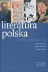 Literatura polska. Encyklopedia PWN