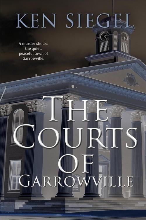 The Courts of Garrowville Siegel Ken