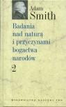 Badania nad naturą i przyczynami bogactwa narodów t 2