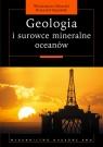 Geologia i surowce mineralne oceanów.