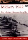 Wielkie bitwy II wojny światowej. Midway 1942. Decydująca bitwa na Pacyfiku + DVD