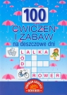 100 ćwiczeń i zabaw na deszczowe dni
