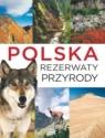 Polska Rezerwaty przyrody Majcher J.
