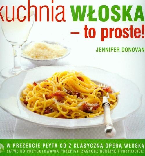 Kuchnia włoska To proste z płytą CD Donovan Jenifer