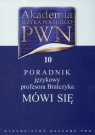 Akademia Języka Polskiego PWN  Tom 10