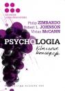 Psychologia Kluczowe koncepcje Tom 5 Człowiek i jego środowisko Zimbardo Philip G., Johnson Robert L., McCann Vivian