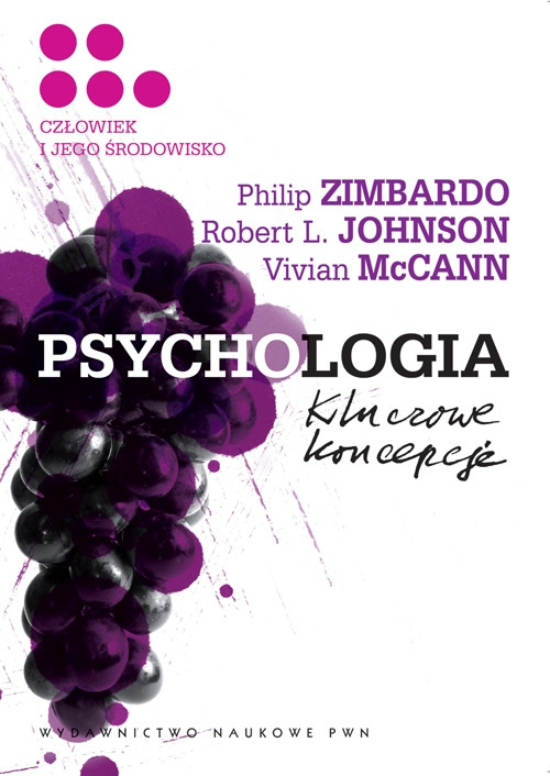 Psychologia Kluczowe koncepcje Tom 5 Zimbardo Philip G., Johnson Robert L., McCann Vivian
