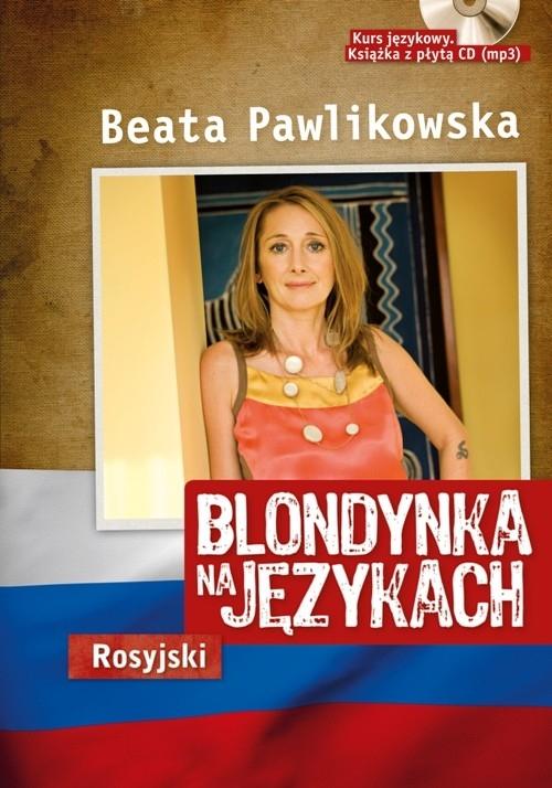 Blondynka na językach Rosyjski Pawlikowska Beata