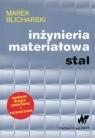 Inżynieria materiałowa Stal  Blicharski Marek