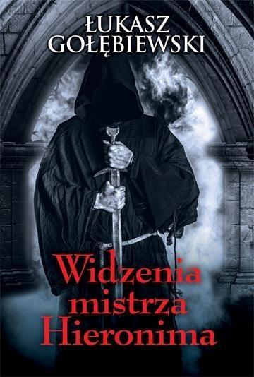 Widzenia mistrza Hieronima Gołębiewski Łukasz
