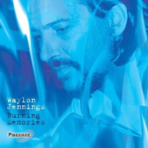 Burning Waylon Jennings