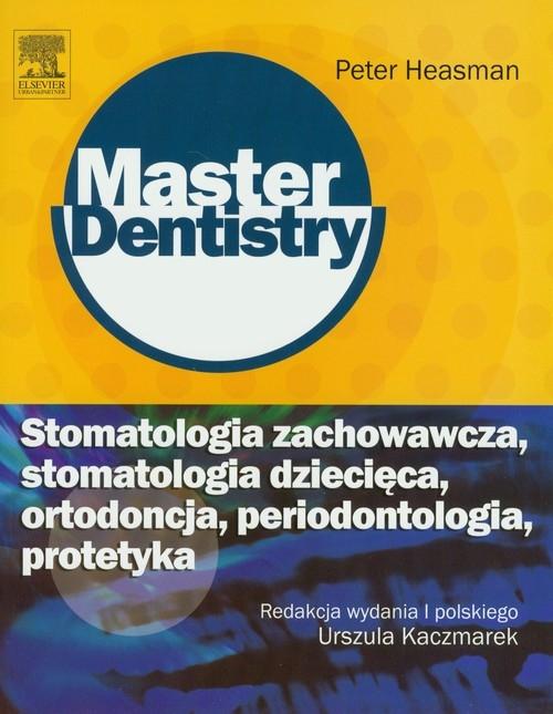 Stomatologia zachowawcza stomatologia dziecięca ortodoncja periodontologia protetyka