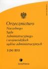 Orzecznictwo Naczelnego Sądu Administracyjnego i wojewódzkich sądów