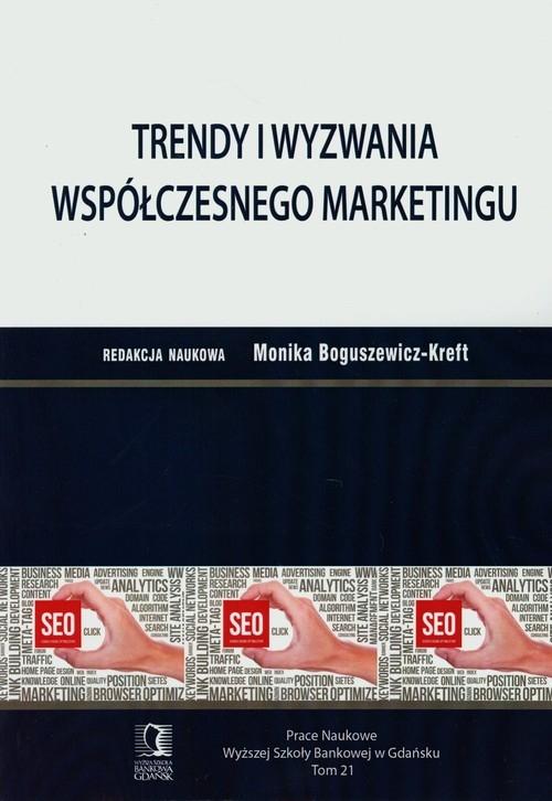 Trendy i wyzwania wspólczesnego marketingu