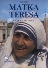 Matka Teresa Święta miłości