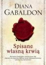 Spisane własną krwią  Gabaldon Diana