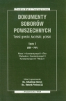 Dokumenty Soborów Powszechnych t.1 Baron Arkadiusz, Pietras Henryk