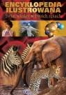 Encyklopedia ilustrowana Świat wiedzy w twoich rękach
