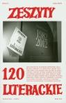 Zeszyty Literackie 120 XXX lat Zeszytów Literackich