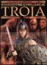 Starożytne cywilizacje. Troja