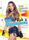 Rok z Ewą Chodakowską Twój Dziennik Fitness Chodakowska Ewa, Kavoukis Lefteris
