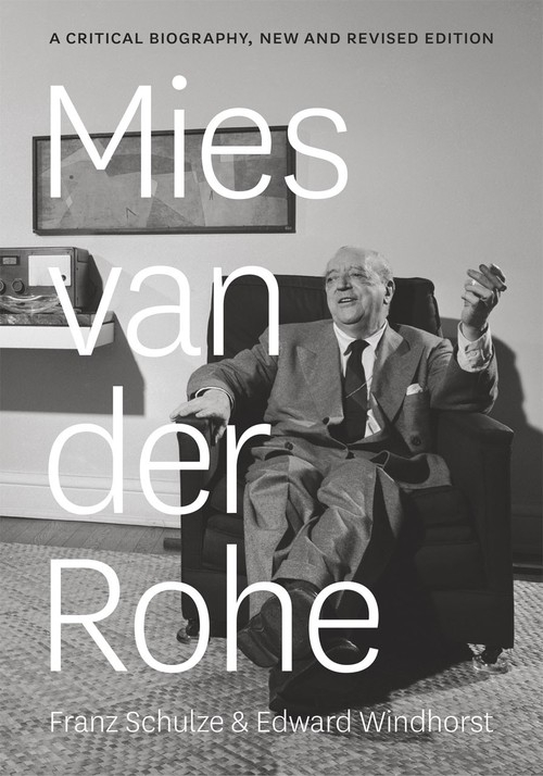 Mies Van Der Rohe A Critical Biography Schulze Franz, Windhorst Edward