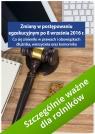 Zmiany w postępowaniu egzekucyjnym po 8 września 2016 r. Co się Grzegorz Wroński, Łukasz Walter, Monika Dryl