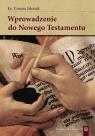 Wprowadzenie do Nowego testamentu Jelonek Tomasz