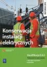 Konserwacja instalacji elektrycznych. Kwalifikacja E.8.2. Podręcznik do nauki zawodu technik elektryk i elektryk. Szkoły ponadgimnazjalne