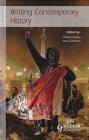 Writing Contemporary History Robert Gildea, Anne Simonin, R Gildea