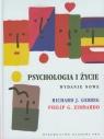 Psychologia i życie Gerrig Richard J., Zimbardo Philip G.