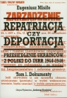 Repatriacja czy deportacja Tom 1 Dokumenty
