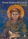 Święty Franciszek z Asyżu Editio maior Manselli Raoul