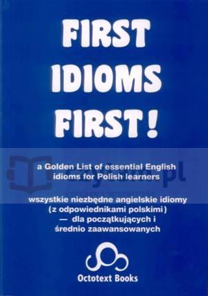 First Idioms First! Richard Pypłacz
