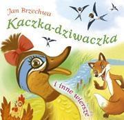 Kaczka-dziwaczka i inne wiersze Brzechwa Jan
