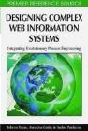 Designing Complex Web Information Systems Anna Lisa Guido, Andrea Pandurino, Roberto Paiano
