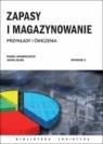 Zapasy i magazynowanie Przykłady i ćwiczenia. Wydanie 2 Jacek Zając