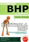 Kontrola BHP Jak ją przeprowadzić Niezbędnik BHP w praktyce
