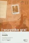 I wszystko gra 4-6 Przewodnik metodyczny część 2 z płytą CD Kaja Piotr, Sawicki Michał