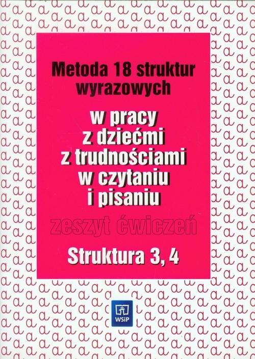 Metoda 18 struktur wyrazowych w pracy z dziećmi z trudnościami w czytaniu i pisaniu Zeszyt ćwiczeń Kujawa Ewa, Kurzyna Maria