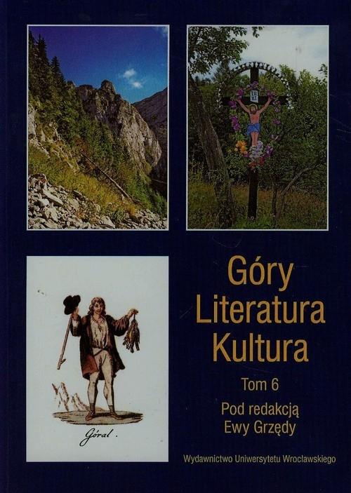 Góry Literatura Kultura t.6
