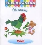 Wieś. Kolorowanka Okruszka Anna Wiśniewska