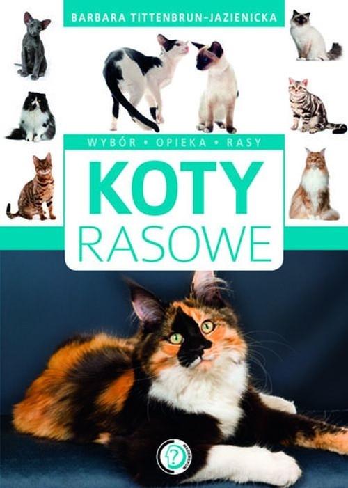 Koty rasowe Tittenbrun-Jazienicka Barbara