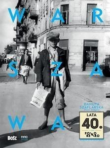 Warszawa lata 40 Szaflarska Danuta