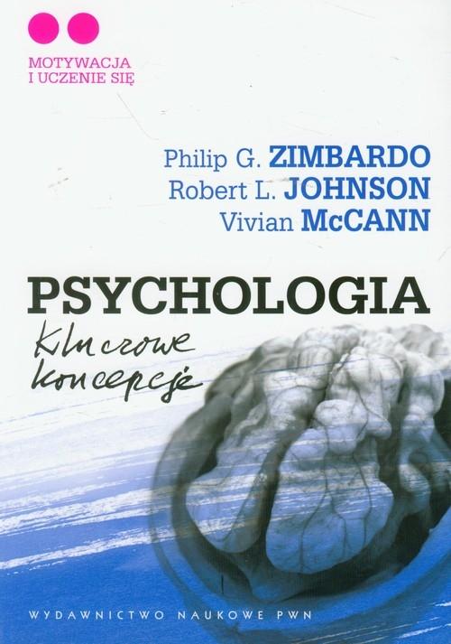 Psychologia Kluczowe koncepcje Tom 2 Zimbardo Philip G., Johnson Robert L., McCann Vivian