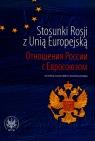 Stosunki Rosji z Unią Europejską