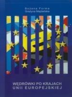 Wędrówki po krajach Unii Europejskiej Bożena Forma, Grażyna Majdańska