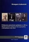 Polityczna przestrzeń polskości w XX w.